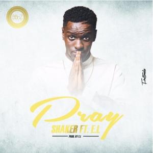 Shaker - Pray ft. E.L