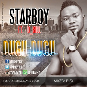 Starboy - Dugu-Dugu (Ft. D_Bill) [www.hitzgh.com]