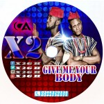 X2 – Give Me Your Body