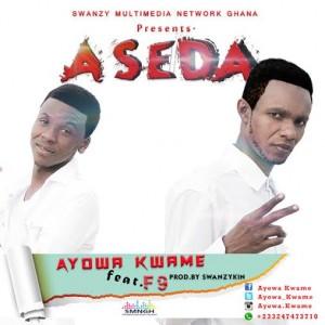 Ayowa Kwame ft. F9 - Aseda(Prod.by Swanzykin)