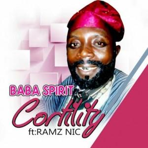 Baba Spirit - Cortility ft Ramz Nic