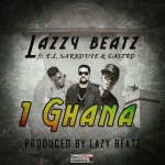 Lazzy Beatz – 1 Ghana (Feat. E.L, Sarkodie & Castro)(Prod. By Lazzy Beatz)