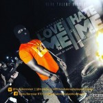 Lucky BornStar – Love Me or Hate Me Prod. by Sergio
