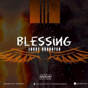 Lucky Bornstar - Blessing (Prod By Sergio)
