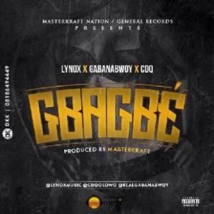 MasterKraft - Gbagbee ft. Lynox x CDQ x GabanaBowy [www.hitzgh.com]