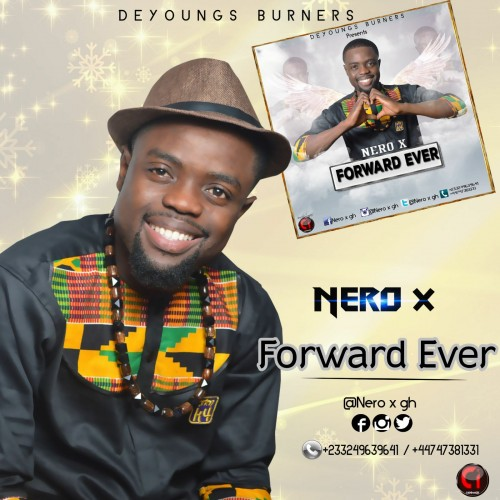 Nero X Forward Ever Prod