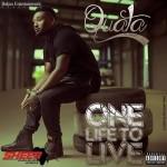 Quata – One Life to Live