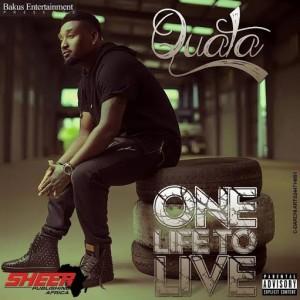 Quata - One Life to Live