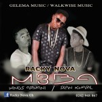 Racky Nova – Meba (Ft. Wings Armani & Sean Khare)