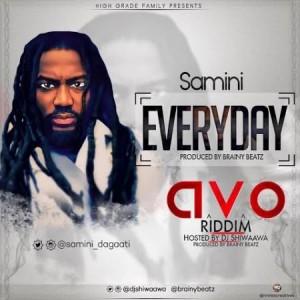Samini - Everyday (AVO Riddim)