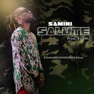 Samini - Salute (Prod by JMJ Baby)