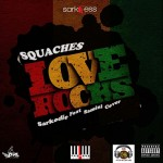 Squaches Love Rocks Sarkodie Ft Samini cover Killa Riddim