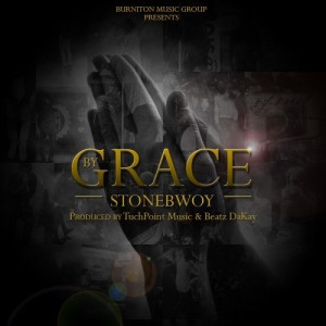 StoneBwoy - By Grace (Prod By Touch Point & Beatz Dakay) [www.hitzgh.com]