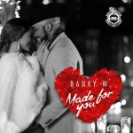 Banky W – Made For You