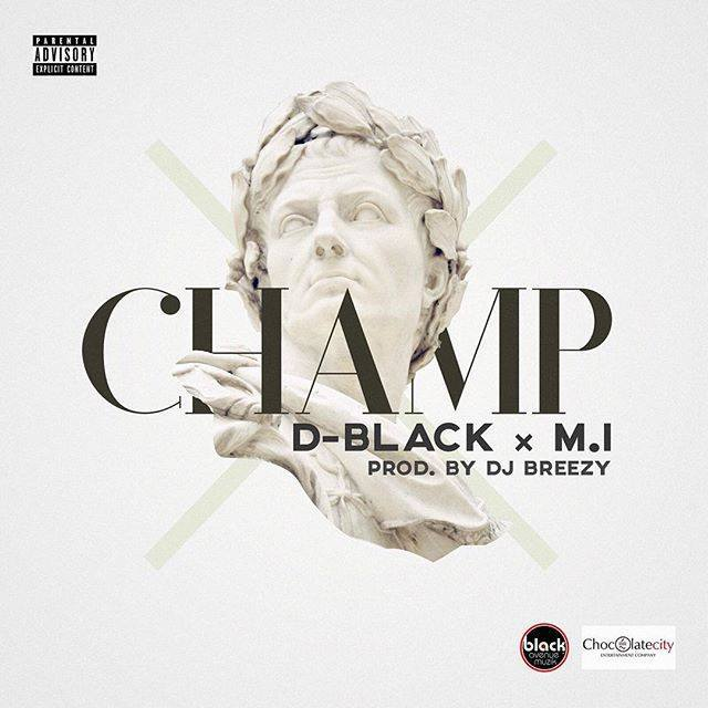 D Black – Champ Feat