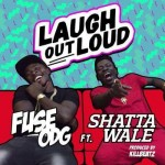 Fuse ODG – Laugh Out Loud (Feat. Shatta Wale) (Prod. by Killbeatz)