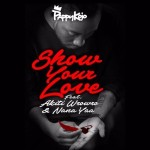Pappy Kojo – Show Your Love Feat. Akiti WroWro & Nana Yaa (Prod. by Guiltybeatz)