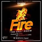 Samini – Fire (Call Riddim) Prod By Selasi