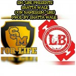 Shatta Wale – Our Names (Prod By Da Maker)