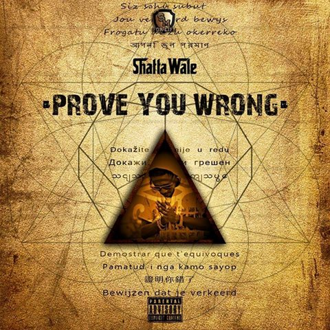 Shatta Wale Prove You Wrong Peod. By Shatta Wale - Shatta Wale - Prove You Wrong (Prod. By Shatta Wale)