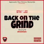 Stiny Leo – Back On The Grind (Mixed By PB)