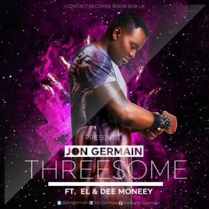 Jon Germain - Threesome ft E.L & Dee Moneey