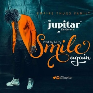 Jupitar - Smile Again (Prod By Mix Masta Garzy)
