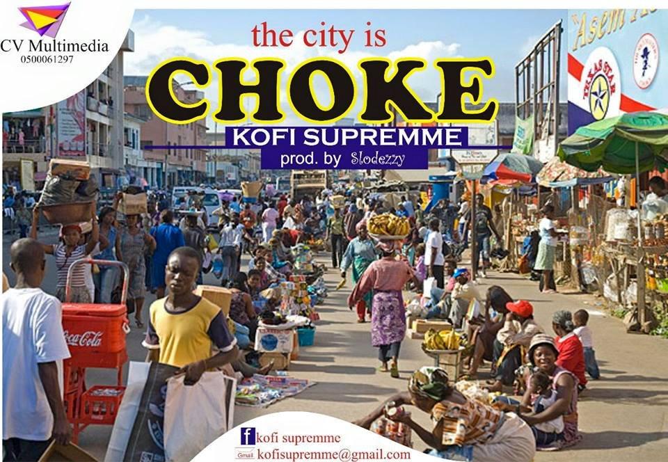 Kofi Supremme – City is Chocked