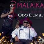 Malaika Ft. Nana Quame – Odo Dumsor (Prod. By ODB)