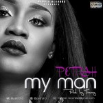 Petrah – My man(Prod. by Timmy)