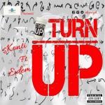 Skonti – Turn Up Ft Edem (Prod By Skonti)