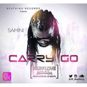 Samini – Carry Go (Nuff Love Riddim) (Prod By JR)