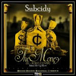 Subcidy – The Money (E.L Koko Cover)