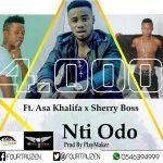4000 – Nti Odo (Feat. Asa Khalifa & Sherry Boss) (Prod By Play Maker)