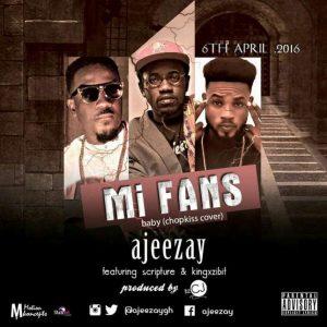 Ajeezay-Mi-Fans-Chop-Kiss-Refix-feat