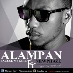 Alampan – Excuse Me Girl Ft. Newphaze (Prod by page One)