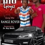 Big Guyz – Range Rover (Prod. By DrrayBeatz)