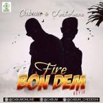 Cabum – Fire bon dem ft Okyeame Kwame (Refix) (Prod By Cabum)
