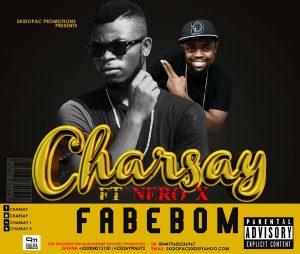 Charsay-Fabebom-ft.-Nero-X