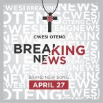 Cwesi Oteng – Breaking News