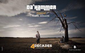 Da'-Hammer-–-4-Decades-ft-Nana-Asaase
