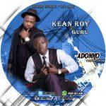 Kean Roy – Adonko (Feat. Guru)