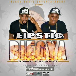 Lipstic - Biegya (Prod. by Brainy Beatz)