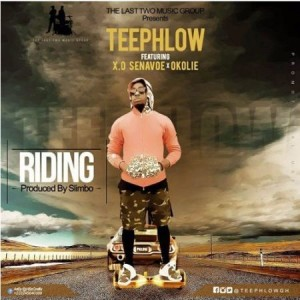 Teephlow-Riding-Feat-X-O-Senavoe-