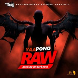Yaa Pono - Raw Freestyle (Prod. Undabeatz)