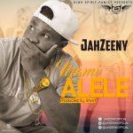 Jahzeeny – Mami Alele(Prod By Short)