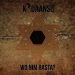 K'Daanso – Wo Nim Rasta (Prod. By @Cabumonline)