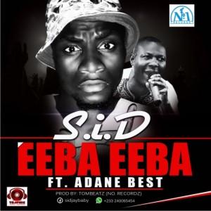 S.I.D – Ebaa Ebaa  ft Adane Best (Prod By @Tombeatz )