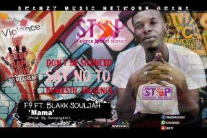 F9 ft. Blakk Souljah - Mama (Prod. by Swanzykin)