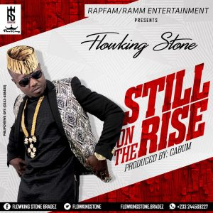 Flowking Stone - Still On The Rise (Prod. by @cabumonline)